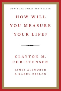 how-will-you-measure-your-life